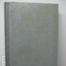 Coleccionismo deportivo: GIMNASIA FEMENINA / EMILIO CLOT. Lote 95902659