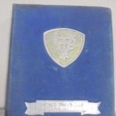 Coleccionismo deportivo: CUBA. VEDADO TENNIS CLUB. LIBRO DE ORO. CINCUENTENARIO. 1902-1952. LEER. VER FOTOS.. Lote 96482375