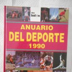 Coleccionismo deportivo: ANUARIO DEL DEPORTE 1990. DON BALÓN. MUY ILUSTRADO. 256 PÁGINAS. 1991. MUY BUEN ESTADO. Lote 96541687
