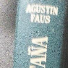 Coleccionismo deportivo: DICCIONARIO DE LA MONTAÑA. AGUSTÍN FAUS EDITORIAL JUVENTUD. 1ª EDICIÓN, 1963 ILUSTRADO. Lote 96759891