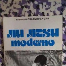 Coleccionismo deportivo: JIU JITSU MODERNO - RINALDO ORLANDI. Lote 96785035