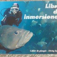 Coleccionismo deportivo: LIBRO DE INMERSIONES / CAHIER DE PLONGEÉ - DIVING LOGBOOK / FEDAS. Lote 97035359