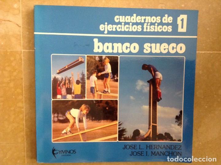BANCO SUECO - CUADERNOS DE EJERCICIOS FISICOS - JOSE L. HERNANDEZ (Coleccionismo Deportivo - Libros de Deportes - Otros)