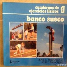 Collectionnisme sportif: BANCO SUECO - CUADERNOS DE EJERCICIOS FISICOS - JOSE L. HERNANDEZ. Lote 97186967