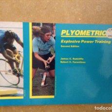 Coleccionismo deportivo: PYLOMETRICS. EXPLOSIVE POWER TRAINING - RADCLIFFE, FARENTINOS -. Lote 97187131