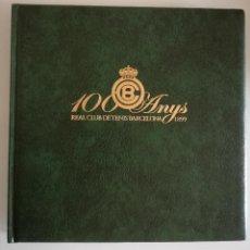 Coleccionismo deportivo: REAL CLUB DE TENIS BARCELONA 100 ANYS 1889-1910 - IMP. NOVOPRINT 1999. Lote 97218323