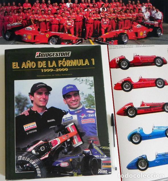 EL AÑO DE LA FÓRMULA 1 1999 2000 - LIBRO F1 DEPORTE COCHES GR PREMIOS HISTORIA FOTOS PILOTOS FERRARI (Coleccionismo Deportivo - Libros de Deportes - Otros)