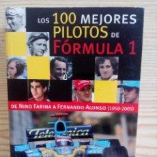 Coleccionismo deportivo: LOS 100 MEJORES PILOTOS DE FORMULA 1. Lote 97800479