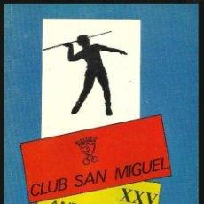 Coleccionismo deportivo: B510 - CLUB SAN MIGUEL. ATLETISMO. XXI ANIVERSARIO. MARIN. 1988. PONTEVEDRA. GALICIA.. Lote 98080947