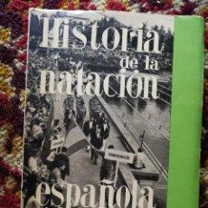 Coleccionismo deportivo: HISTORIA DE LA NATACIÓN ESPAÑOLA. JOAQUÍN MORERA. COMITÉ OLÍMPICO INTERNACIONAL, 1965.. Lote 98656267