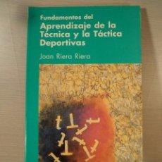 Coleccionismo deportivo: FUNDAMENTOS DEL APRENDIZAJE DE LA TÉCNICA Y LA TÁCTICA DEPORTIVA. RIERA RIERA, JOAN. ISBN 8487330037. Lote 101145303