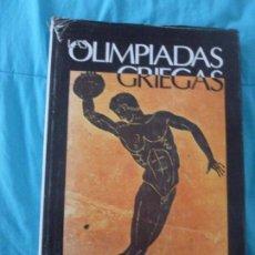 Coleccionismo deportivo: LAS OLIMPIADAS GRIEGAS CONRADO DURANTEZ EDITORIAL: IMPRENTA INDUSTRIAS GRAFICAS CASTUERA, . Lote 101164223