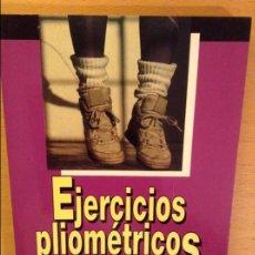 Coleccionismo deportivo: EJERCICIOS PILOMETRICOS (DONALD A. CHU) DEPORTE & ENTRETENIMIENTO. Lote 101233451