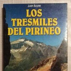 Coleccionismo deportivo: LOS TRESMILES DEL PIRINEO. JUAN BUYSE. DESNIVEL 1990. 1ª EDICIÓN. FOTOGRAFÍAS Y MAPAS. BUEN ESTADO!. Lote 101320887
