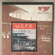 Coleccionismo deportivo: 75 ANYS D'ESPORT A CATALUNYA. UFEC 1933-2008. UNIÓ DE FEDERACIONS ESPORTIVES DE CATALUNYA. NOU!!. Lote 101406167