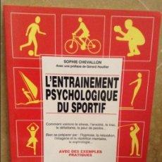 Coleccionismo deportivo: L'ENTRAINEMENT PSYCHOLOGIQUE DU SPORTIF (SOPHIE CHEVALLON) EDITIONS DE VECCHI. Lote 102498363