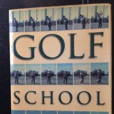 Coleccionismo deportivo: GOLF SCHOOL POR JOHN LEDESMA. ENGLISH EDITION. Lote 103365515