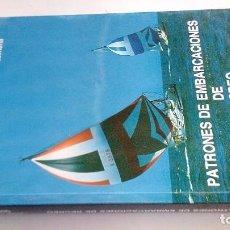 Coleccionismo deportivo: PATRONES DE EMBARCACIONES DE RECREO-JOSE DE SIMON QUINTANA-1992. Lote 103783819