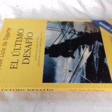 Coleccionismo deportivo: EL ULTIMO DESAFIO-JOSE LUIS DE UGARTE-EDITORIAL JUVENTUD-2002. Lote 103799131