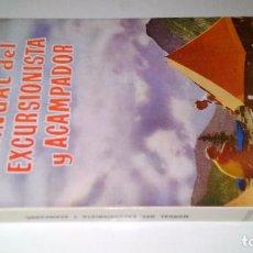 Coleccionismo deportivo: MANUAL DEL EXCURSIONISTA Y ACAMPADOR-JORSIN-SINTES 1972. Lote 103799347