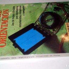 Coleccionismo deportivo: MANUAL DE ORIENTACION-PERCY W. BLANDFORD-EDICIONES MARTINEZ ROCA 1989. Lote 103799691