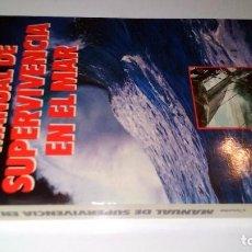 Coleccionismo deportivo: MANUAL DE SUPERVIVENCIA EN EL MAR-COOTE, JACK H.-EDICIONES MARTINEZ ROCA 1987. Lote 103799795