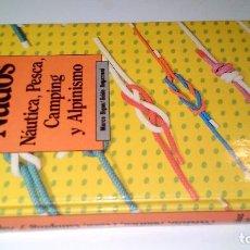 Coleccionismo deportivo: NUDOS-NAUTICA PESCA CAMPING Y ALPINISMO -AMAYA-1981-TAPAS DURAS. Lote 103810127