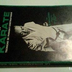 Coleccionismo deportivo: LA DINÁMICA DEL KARATE- M. NAKAYAMA-TECNICAS DE PARADA Y CONTRAATAQUE-FHER 1976 . Lote 103810191