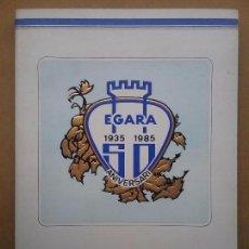 Coleccionismo deportivo: HOCKEY CLUB ÈGARA 50 ANIVERSARI 1935 - 1985 LIBRO. Lote 119447259