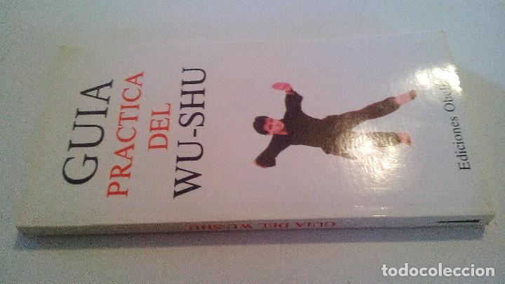GUIA PRACTICA DEL WU-SHU-EDICIONES OBELISCO, 1987-ARTES MARCIALES (Coleccionismo Deportivo - Libros de Deportes - Otros)