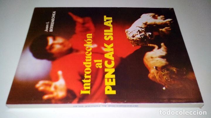 INTRODUCCIÓN AL PENCAK SILAT-JUAN I. BERRENECHEA -PENDEKAR SUCI-EDITORIAL ALAS 1986-ARTES MARCIALES (Coleccionismo Deportivo - Libros de Deportes - Otros)