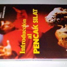 Coleccionismo deportivo: INTRODUCCIÓN AL PENCAK SILAT-JUAN I. BERRENECHEA -PENDEKAR SUCI-EDITORIAL ALAS 1986-ARTES MARCIALES. Lote 192359658