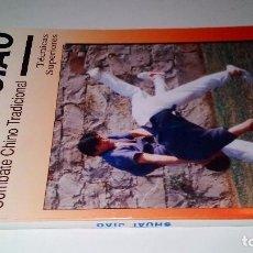 Coleccionismo deportivo: SHUAI JIAO COMBATE CHINO TRADICIONAL-TECNICAS SUPERIORES (YUAN ZUMOU Y J LUIS SERRA)-ARTES MARCIALES. Lote 104415035