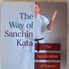 Coleccionismo deportivo - THE WAY OF SANCHIN KATA - THE APPLICATION OF POWER - KRIS WILDER 2007 - VER INDICE - 104452191