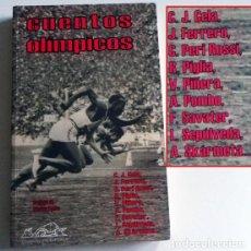 Coleccionismo deportivo: CUENTOS OLÍMPICOS - LIBRO CAMILO JOSÉ CELA ÁLVARO POMBO SAVATER ETC CUENTO JUEGOS O. RELATOS DEPORTE. Lote 105358723