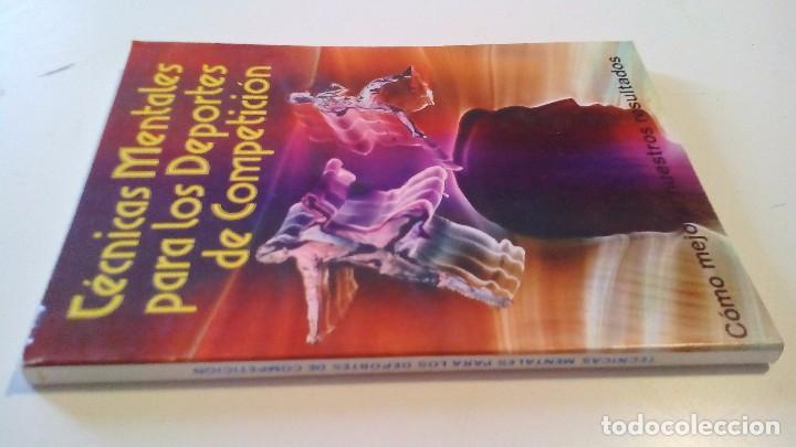 TÉCNICAS MENTALES PARA LOS DEPORTES DE COMPETICIÓN-COMO MEJORAR NUESTROS RESULTADO-J E MARTINEZ-ALAS (Coleccionismo Deportivo - Libros de Deportes - Otros)