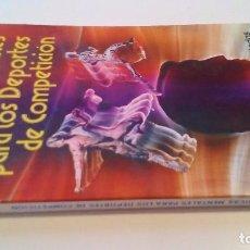 Coleccionismo deportivo: TÉCNICAS MENTALES PARA LOS DEPORTES DE COMPETICIÓN-COMO MEJORAR NUESTROS RESULTADO-J E MARTINEZ-ALAS. Lote 105766291