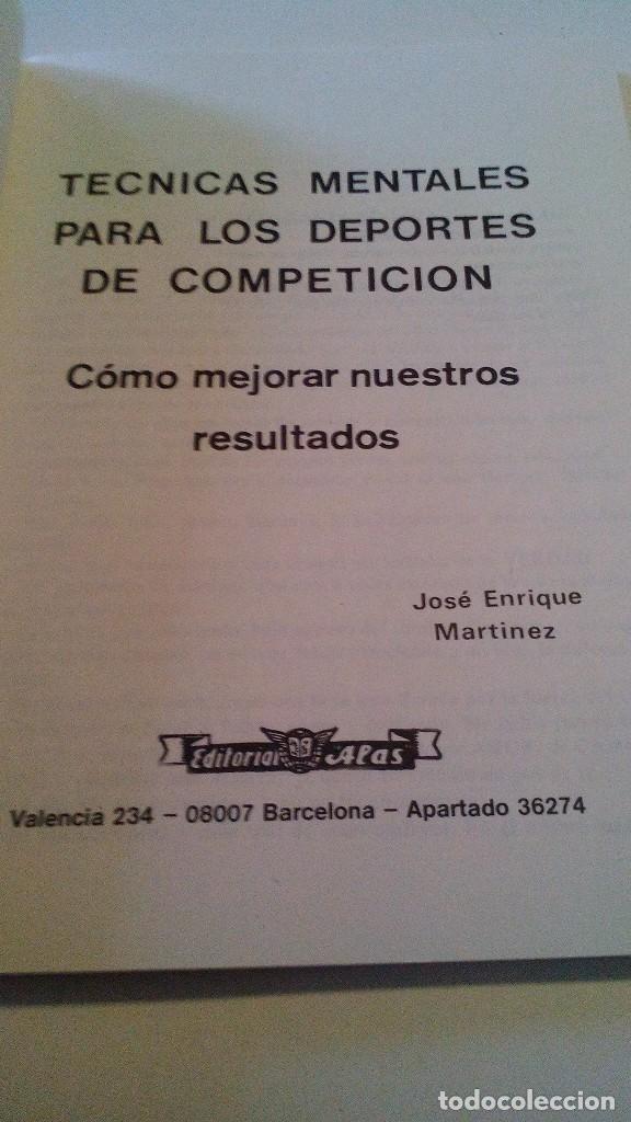 Coleccionismo deportivo: TÉCNICAS MENTALES PARA LOS DEPORTES DE COMPETICIÓN-COMO MEJORAR NUESTROS RESULTADO-J E MARTINEZ-ALAS - Foto 4 - 105766291