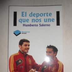 Coleccionismo deportivo: LIBRO EL DEPORTE QUE NOS UNE - 130 PÁG. - AÑO 2012 - NUEVO - VER FOTOS. Lote 105816755
