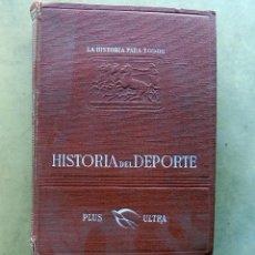 Coleccionismo deportivo: HISTORIA DEL DEPORTE. PLUS. ULTRA. FABRICIO VALSERRA. 1944. MÁS DE 100 LAMINAS . Lote 105891723