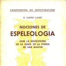 Coleccionismo deportivo: LLOPIS LLADÓ : NOCIONES DE ESPELEOLOGÍA (ALPINA, 1954). Lote 105999451
