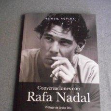 Coleccionismo deportivo: CONVERSACIONES CON RAFA NADAL. Lote 152030329