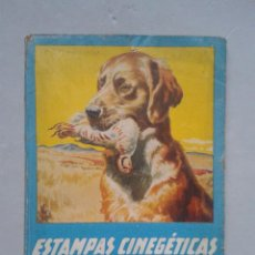Coleccionismo deportivo: ESTAMPAS CINEGÉTICAS ESPAÑOLAS. JUAN CAZADOR. 1ª EDICIÓN, SEPTIEMBRE DE 1943.. Lote 107222447
