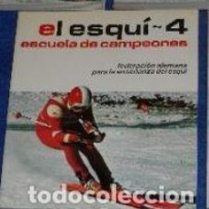 Coleccionismo deportivo: EL ESQUI Nº 4 - ESCUELA DE CAMPEONES - FEDERACION ALEMANA PARA LA ENSEÑANZA DEL ESQUI. Lote 107622799