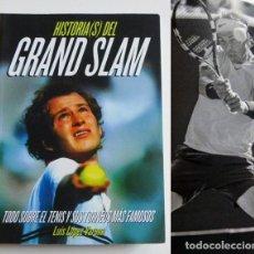 Coleccionismo deportivo: HISTORIAS DEL GRAND SLAM - LIBRO TENIS DEPORTE HISTORIA - LOS TORNEOS MÁS FAMOSOS RAFA NADAL FEDERER. Lote 108005155