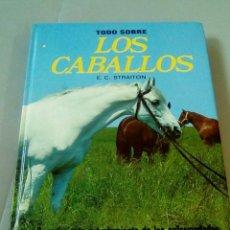 Coleccionismo deportivo: TODO SOBRE LOS CABALLOS.- E. C. STRAITON / EDITORIAL FHER 1974. Lote 150610340
