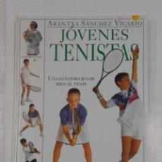 Coleccionismo deportivo: JÓVENES TENISTAS. UNA GUÍA PARA JUGAR BIEN AL TENIS. SÁNCHEZ VICARIO, ARANTXA. TDK326. Lote 108873395