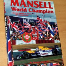 Colecionismo desportivo: LIBRO EN INGLÉS: NIGEL MANSELL, WORLD CHAMPION - DE TERENCE ORORKE - EDITA: GENVILLE BOOKS - 1992. Lote 109099023