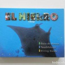 Coleccionismo deportivo: EL HIERRO (CANARIAS) GUÍA DE BUCEO, F. BARINGO, A TODO COLOR, MUY DESCATALOGADO. Lote 109396463