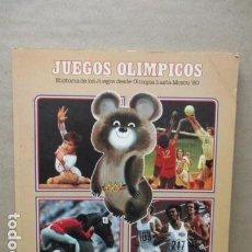 Coleccionismo deportivo: HISTORIA, ANÉCDOTAS,LO MEJOR. JUEGOS OLIMPICOS DESDE OLIMPIA HASTA MOSCÚ 1.980 CORTESIA COLA CAO . Lote 109822603